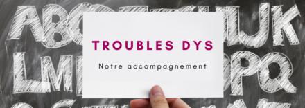 accompagnement des troubles DYS